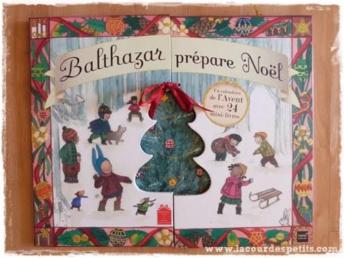 Balthazar prepare Noel calendrier