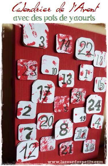 bricolage de no l le calendrier de l 39 avent avec des pots de yaourts la cour des petits. Black Bedroom Furniture Sets. Home Design Ideas