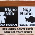 Tana Hoban Noir sur Blanc livres bebe