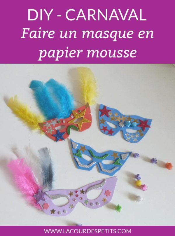 DIY carnaval Faire un masque en papier mousse
