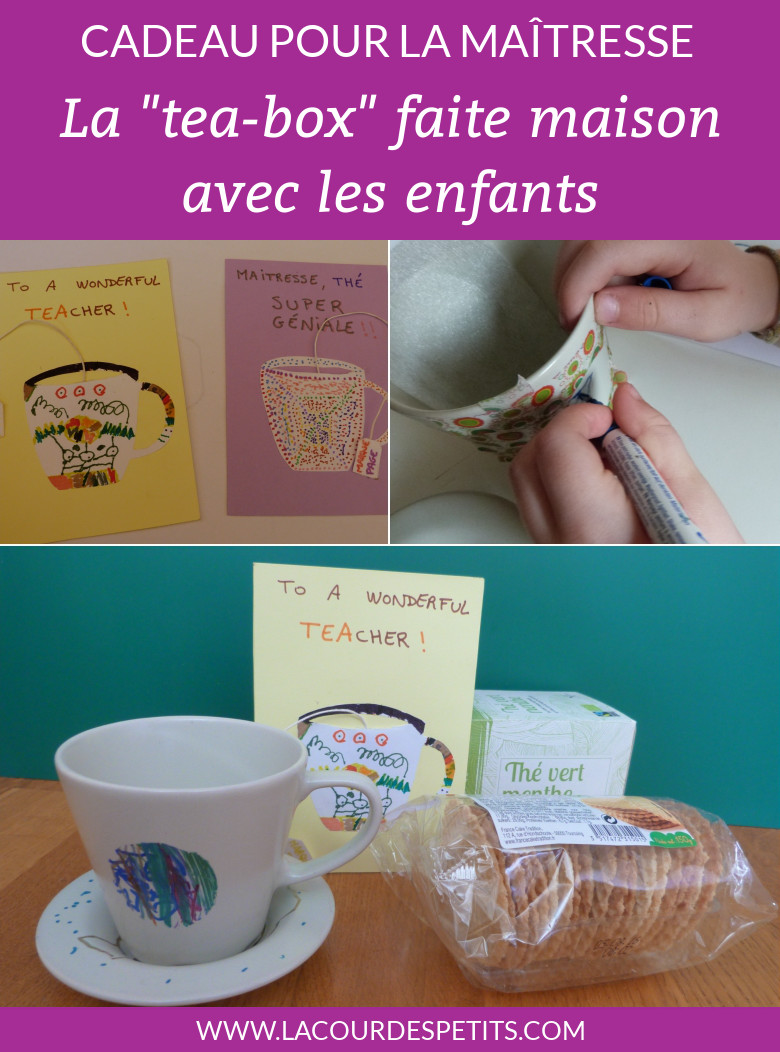 Cadeau pour la maîtresse : la tea box faite par les enfants