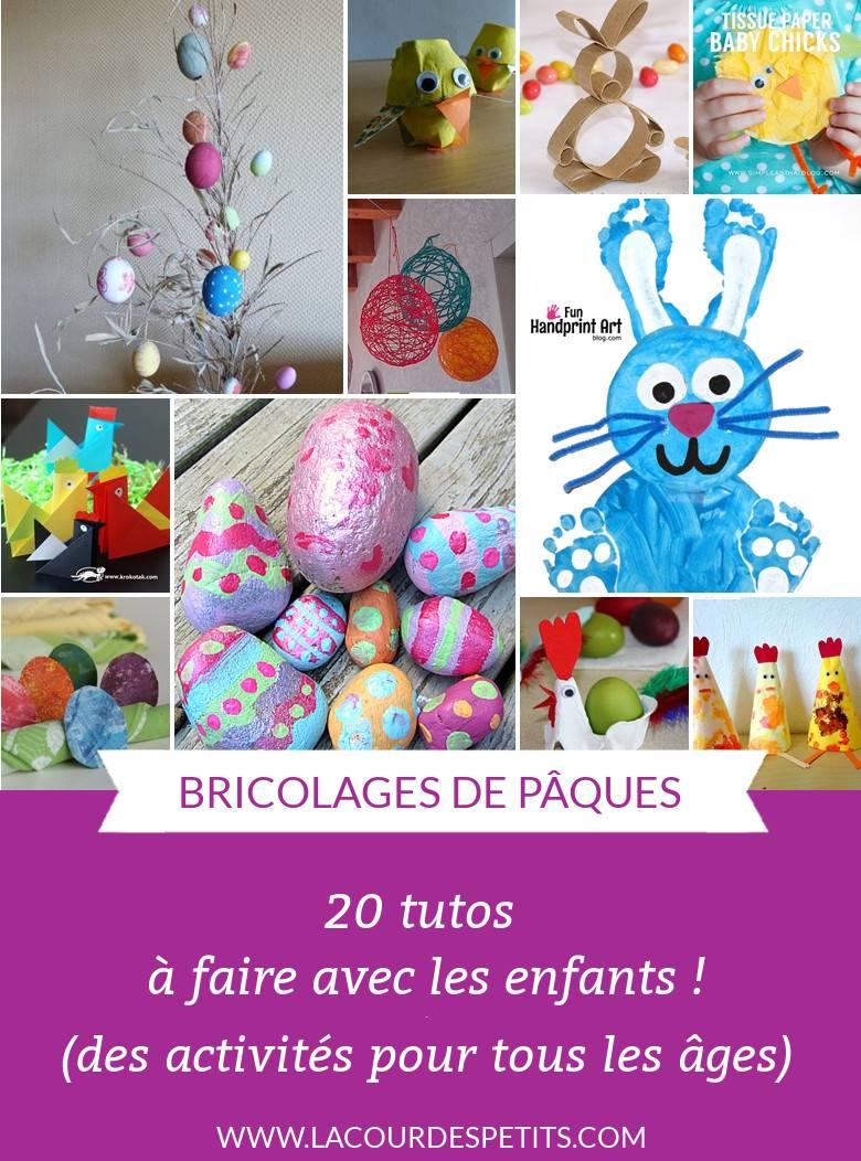 20 Bricolages De Paques Pour Petits Et Grands La Cour Des