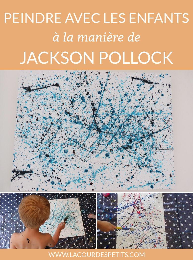 Arts Visuels Faire Une Peinture à La Jackson Pollock La Cour Des