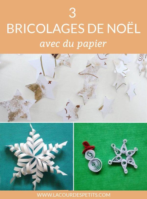 Nos bricolages de Noël avec du papier