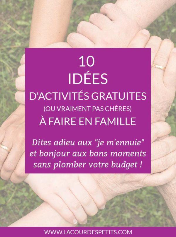10 idees d'activites familiales gratuites
